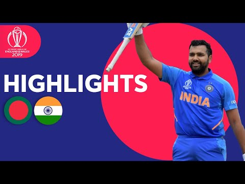 Bangladesh vs India ICC Cricket World Cup 2019 - Match Highlights