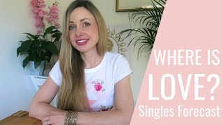 Where Is Love? Highly requested SINGLES READING /What's next in love? / PICK A CARD TAROT (Timeless)