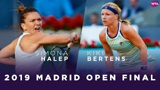 Simona Halep Vs. Kiki Bertens | 2019 Madrid Open Final | WTA Highlights