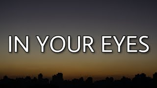 The Weeknd - In Your Eyes (Lyrics)