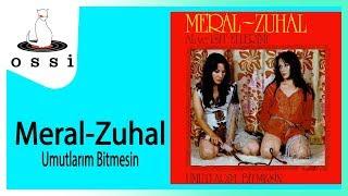 Meral Zuhal / Umutlarım Bitmesin