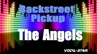Angels - Backstreet Pickup (Karaoke Version) with Lyrics HD Vocal-Star Karaoke