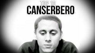 10 Mejores Temas CANSERBERO