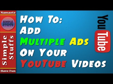 How to Add Multiple ADs in YouTube Videos | Simple Stuffs