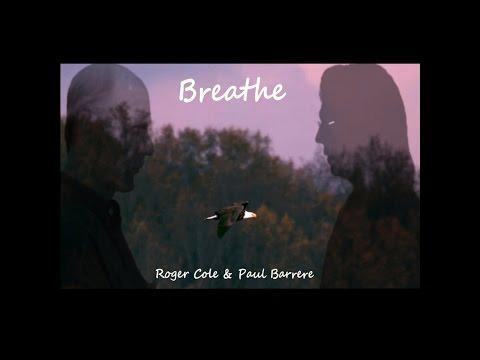 Roger Cole & Paul Barrere –  BREATHE: Music