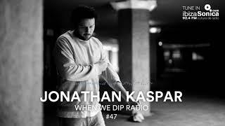 Jonathan Kaspar   When We Dip #47 [9.2.18]