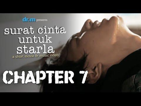 Surat cinta untuk starla short movie   chapter 7