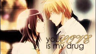 Misaki x Usui // Your Love is my Drug