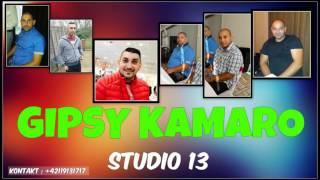 GIPSY KAMARO STUDIO 13 - KAMARATKY SLUCHALA