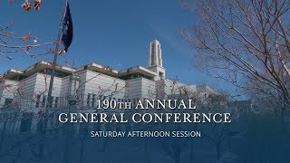 April 2020 General Conference - Saturday Afternoon Session