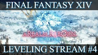 Final Fantasy XIV Leveling Stream #4 - Wrap Up Party | A Look At Crafting