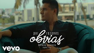 Video Por Razones Obvias de Horacio Palencia