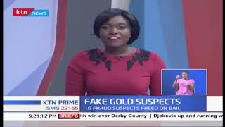 Fake gold suspects released on bail