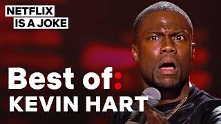 Best of: Kevin Hart   Netflix Is A Joke