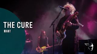 The Cure - Want (Live)