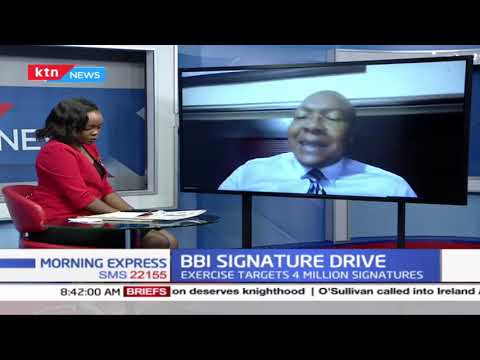 BBI signature drive: The government should make the information available | Morning Express