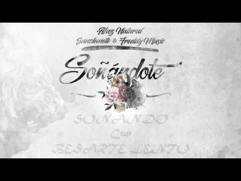 Letra Soñándote Afaz Natural Ft Sanclemente Y Freddy Music