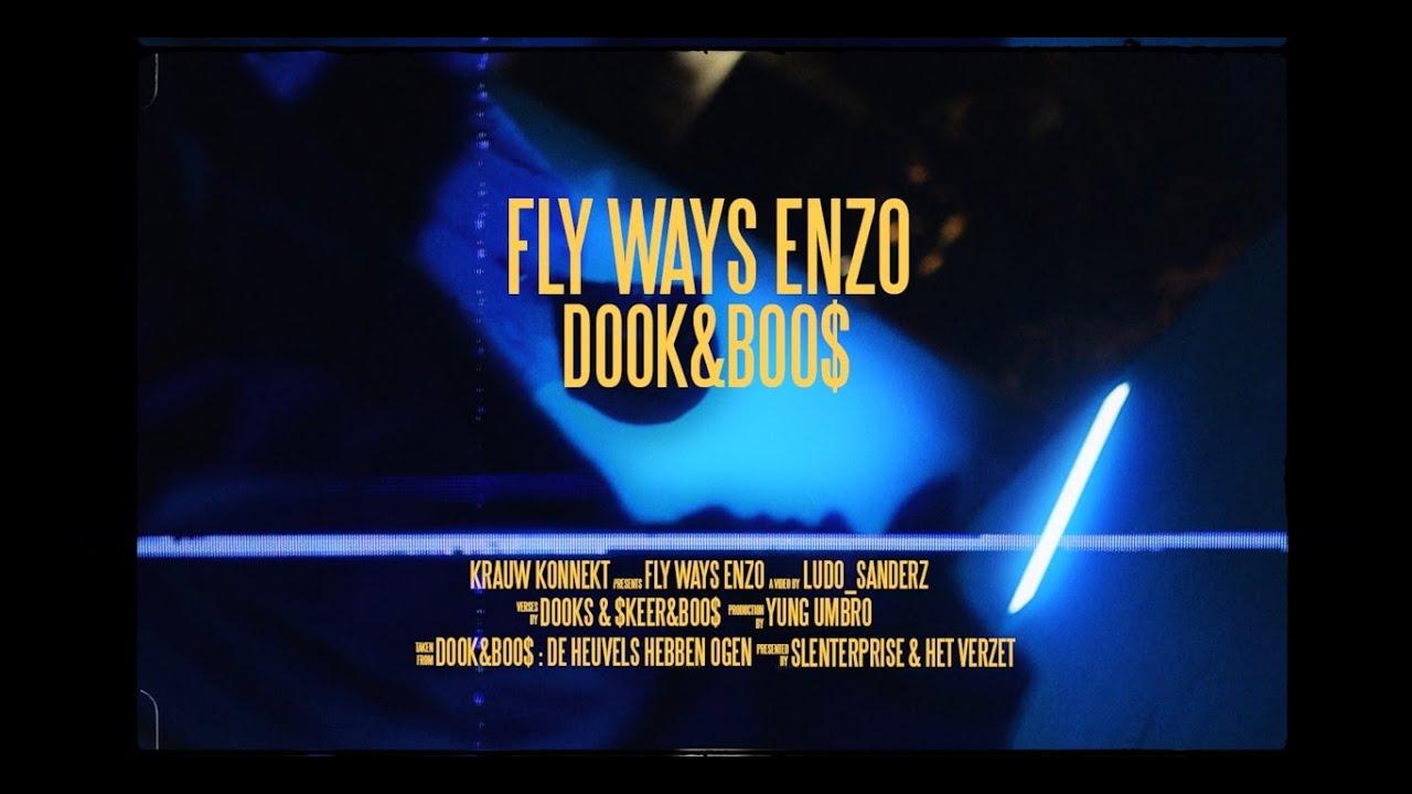 >DOOK&BOO$ – FLY WAYS ENZO