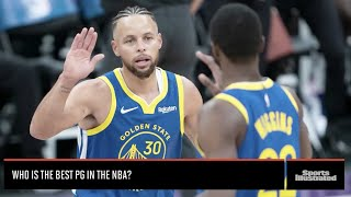 Is Steph Curry the Best PG in the NBA? | Sports Illustrated