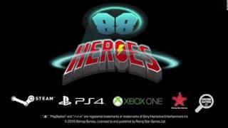 videó 88 Heroes