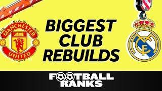 Ranking The Five Biggest Club Rebuilds This Summer | B/R Football Ranks