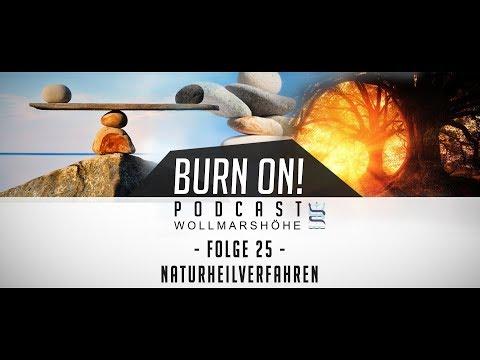 Burn-on! - Folge 25: Naturheilverfahren
