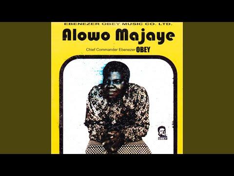 Alowo Majaye Medley (Part 2)
