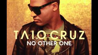 Taio Cruz - No other One ( Original + lyrics)