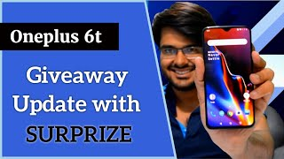 Oneplus 6t Giveaway update With SURPRIZE ??