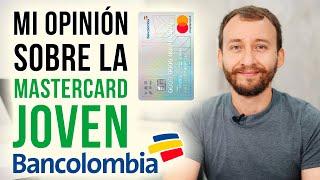 Video: Mi Opinión Sobre La Mastercard Joven Bancolombia