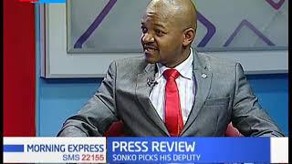 Sonko picks a Deputy Governor |PRESS REVIEW