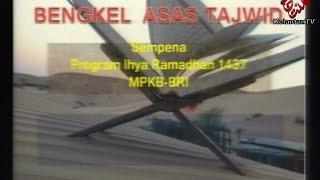 (LIVE) Bengkel Asas Tajwid Madinah Ramadhan- 9 Ramadhan 1437H