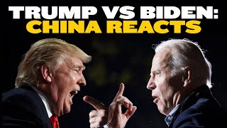 China's Reaction to Trump Vs Biden 2020 Presidential Debate thumbnail