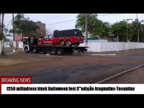 F250 milindrosa truck no Halloween fest em Araguatins-Tocantins