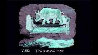 VLEK: Traumwalzer