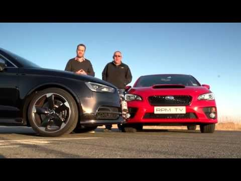 RPM TV - Episode 278 - Audi S3 vs Subaru WRX
