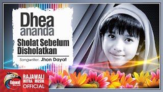 Download lagu Dhea Ananda Sholat Sebelum Disholatkan Mp3