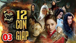 Phim Mới Hay Nhất 2020 | TRUYỀN THUYẾT 12 CON GIÁP - TẬP 3 | Phim Bộ Trung Quốc Hay Nhất 2020
