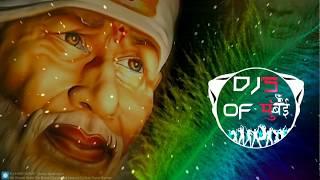 Shirdi Wale Sai Baba Spl Sound Check Dj Hari Surat Remix Dj& 39 S Of Mumbai