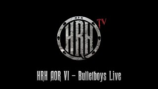 HRH TV – Bulletboys Live @ HRH AOR VI 2018
