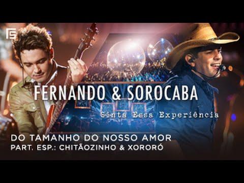 Música Do Tamanho do Nosso Amor (Part. Chitãozinho e Xororó)