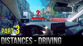 Safe Distances When Driving - Part 3