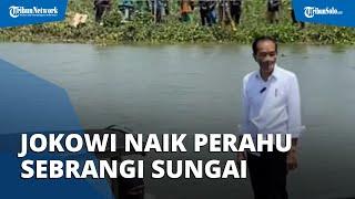Di Luar Agenda, Jokowi Sempatkan Diri Menaiki Perahu Sebrangi Sungai saat Kunjangan ke Cilacap