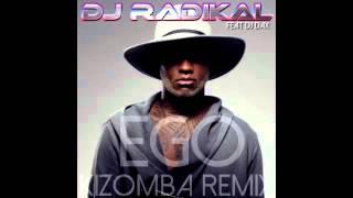 Ego Kizomba Remix Dj Radikal Feat Dj Dax