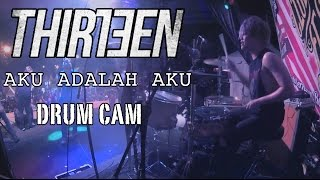 Bounty Ramdhan   Thirteen   Aku Adalah Aku   Drum Cam (LIVE)