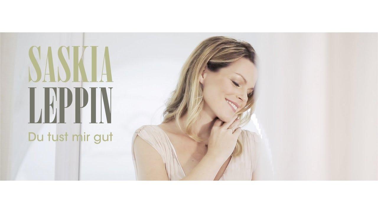 Saskia Leppin – Du tust mir gut
