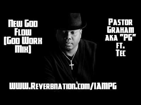 """PG aka Pastor Graham ft. Tec """"New God Flow"""" Remix"""