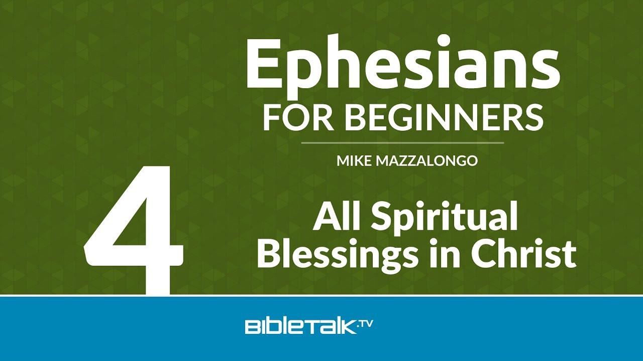 4. All Spiritual Blessings in Christ