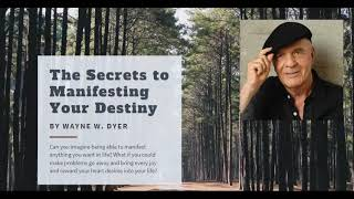 AUDIOBOOK : The Secrets to Manifesting Your Destiny By Wayne W. Dyer  Part-2