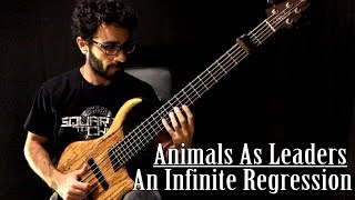 An Infinite Regression/ Animals As Leaders Bass Cover By Lior Ozeri